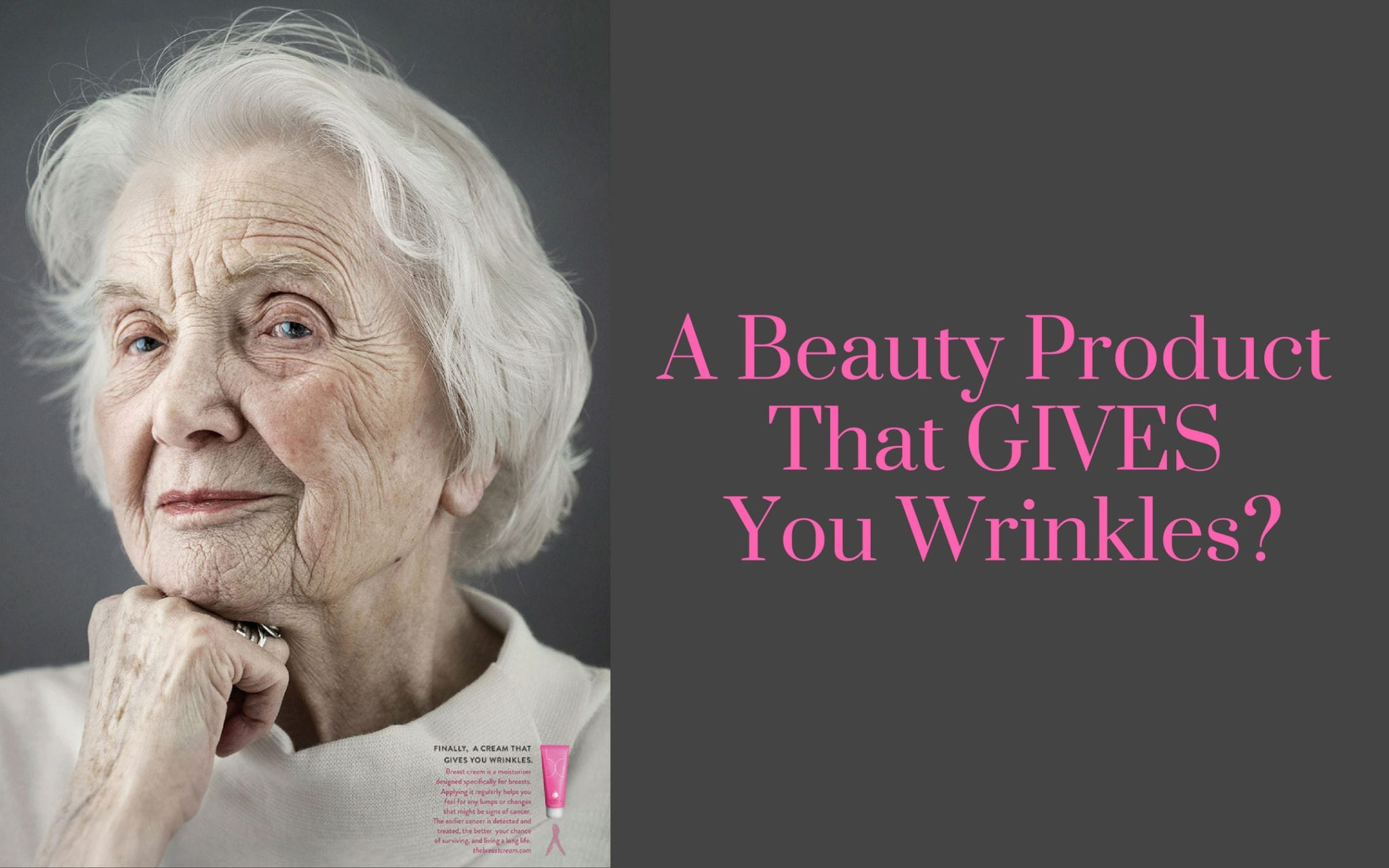 Campaign Advertising Beauty Product That Gives You Wrinkles