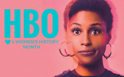 HBO Features Strong Women in Branded Content Video Production for Women's History Month